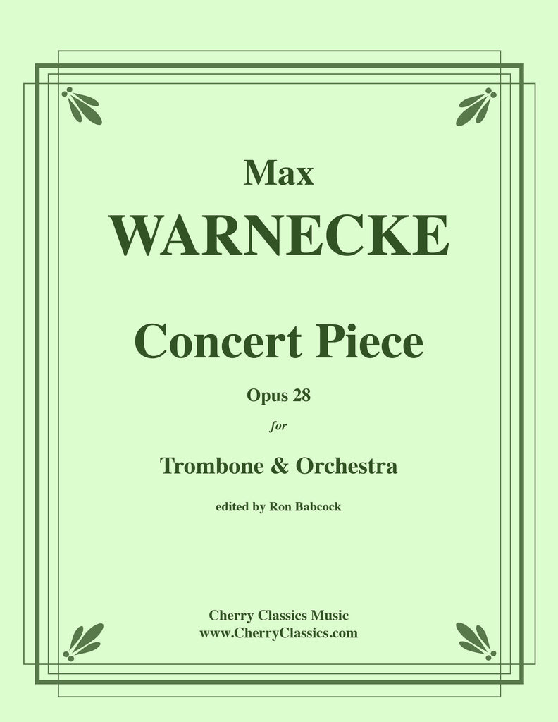 Warnecke - Concert Piece, Opus 28 for Solo Trombone and Orchestra - Cherry Classics Music