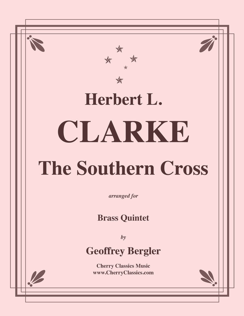 ClarkeHL - The Southern Cross for Brass Quintet - Cherry Classics Music