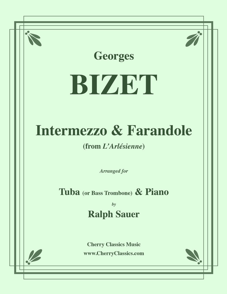 Bizet - Intermezzo & Farandole for Tuba or Bass Trombone and Piano - Cherry Classics Music