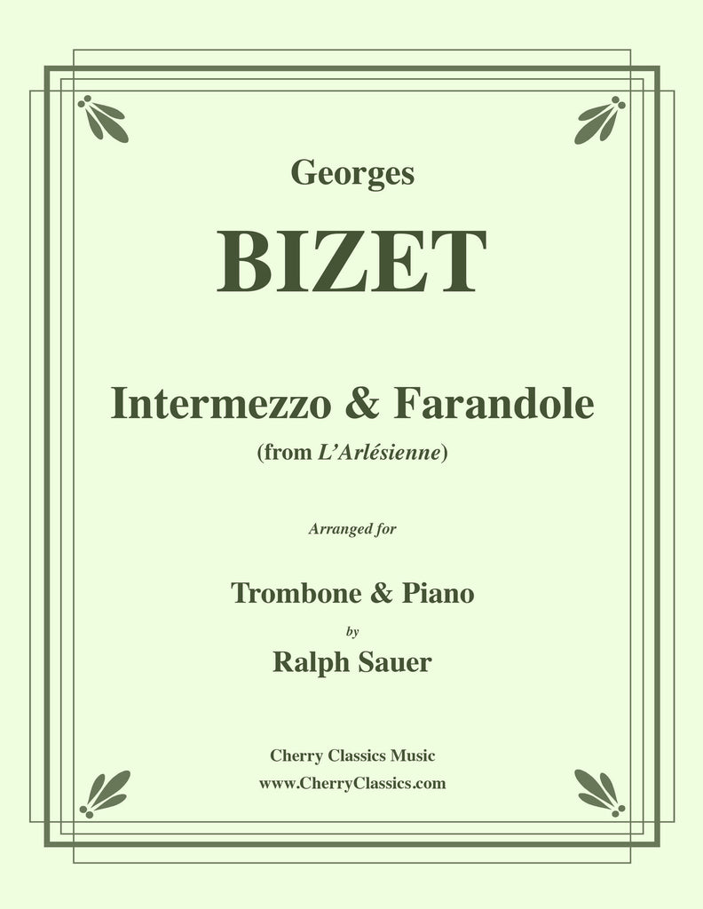 Bizet - Intermezzo & Farandole for Trombone and Piano - Cherry Classics Music