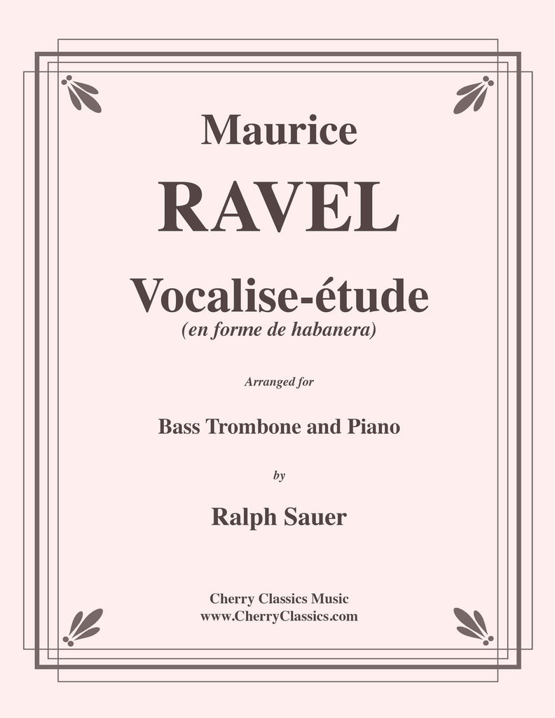 Ravel - Vocalise-étude for Bass Trombone and Piano