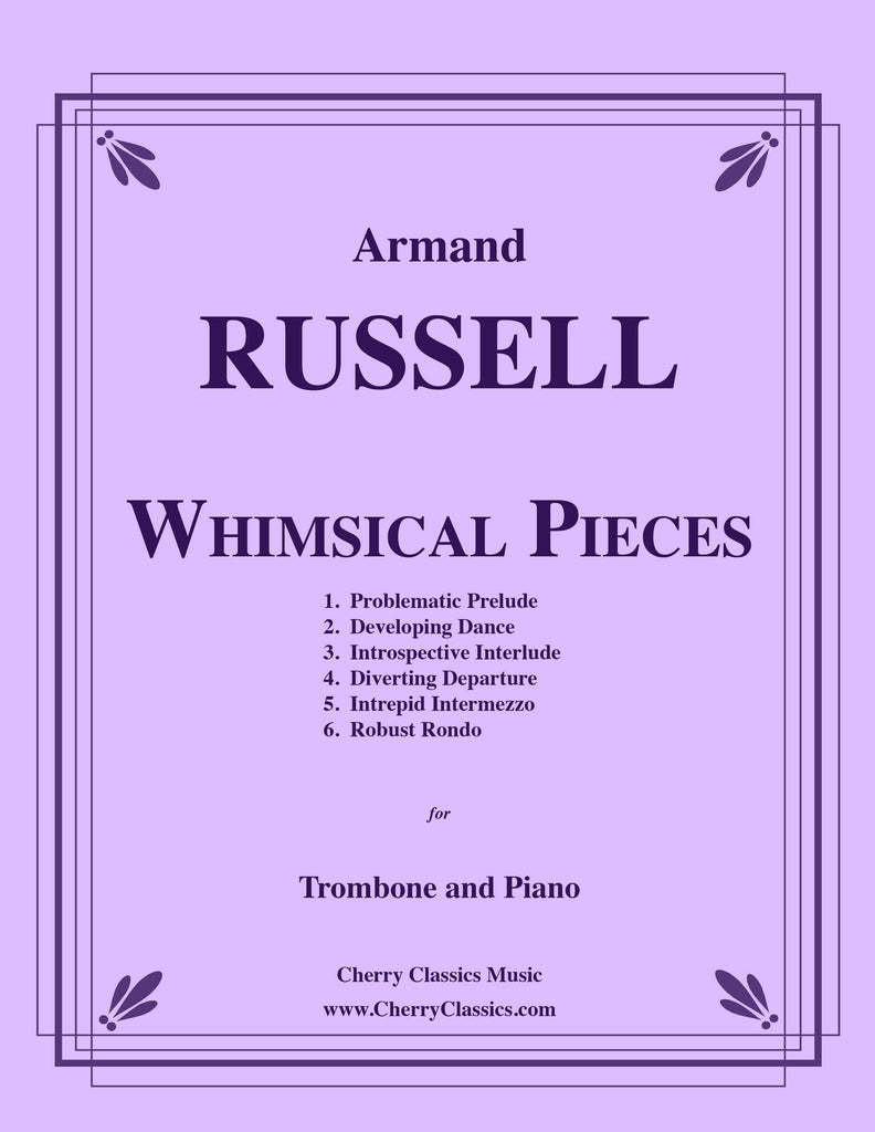 Russell - Whimsical Pieces for Trombone and Piano - Cherry Classics Music