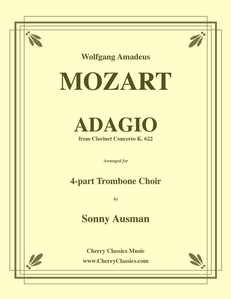 Mozart - Adagio from Clarinet Concerto, K. 622 for 4-part Trombone Choir - Cherry Classics Music