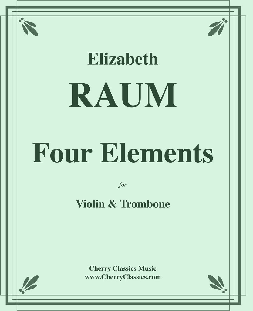 Raum - Four Elements for Violin and Trombone - Cherry Classics Music