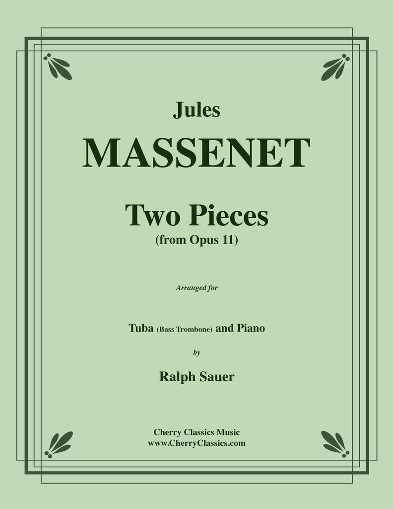 Massenet - Two Pieces from Opus 11 for Tuba or Bass Trombone and Piano - Cherry Classics Music