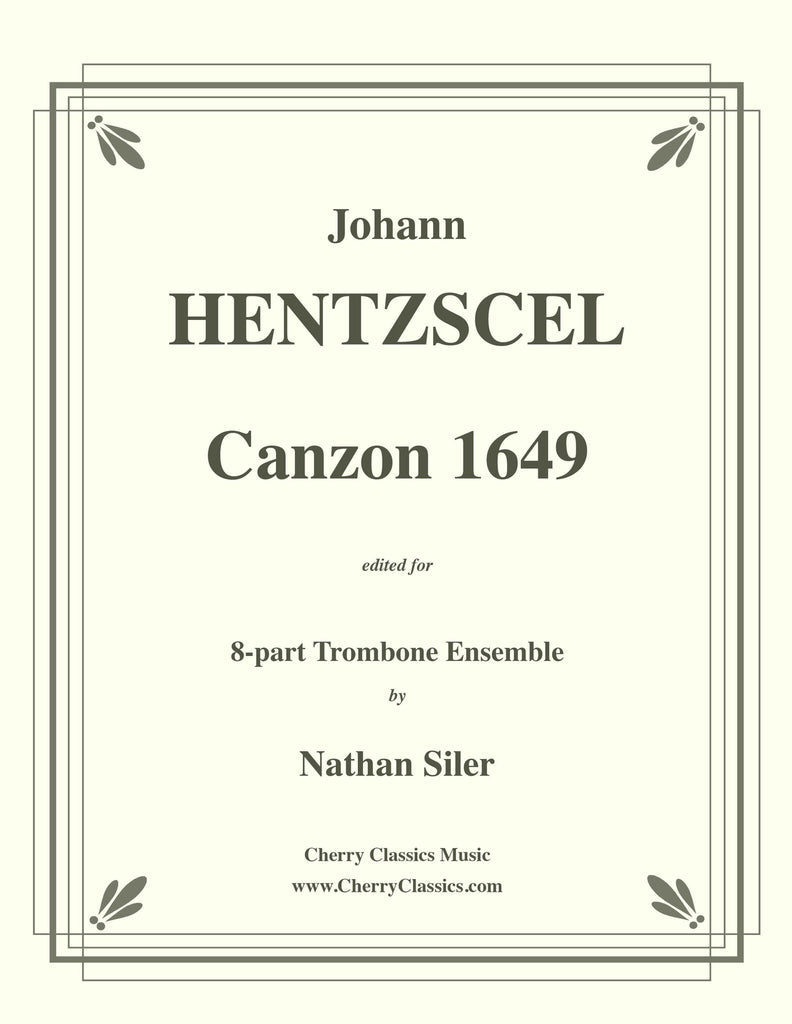 Hentzschel - Canzon 1649 for 8-part Trombone Ensemble - Cherry Classics Music