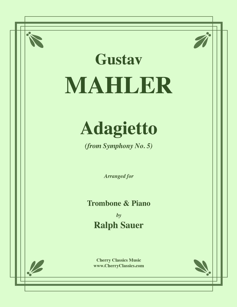 Mahler - Adagietto from Symphony No. 5 for Trombone and Piano - Cherry Classics Music