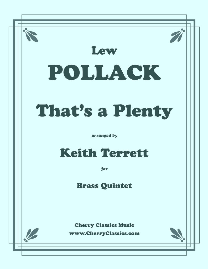 Pollack - That's A Plenty for Brass Quintet