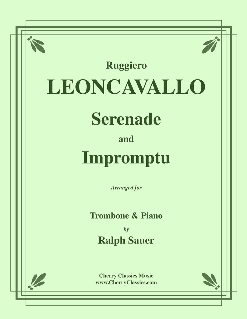Leoncavallo - Serenade and Impromptu for Trombone and Piano - Cherry Classics Music