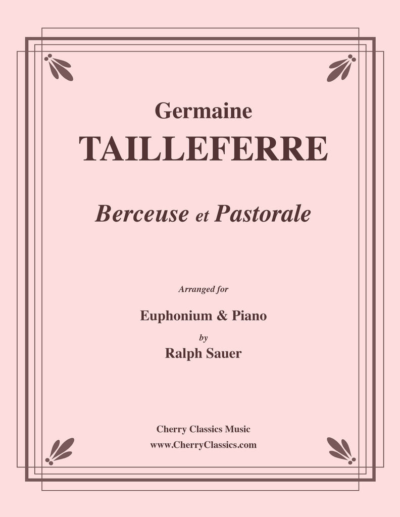 Tailleferre - Berceuse et Pastorale for Euphonium and Piano - Cherry Classics Music