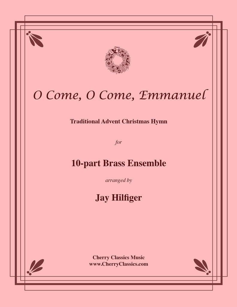 Traditional - O Come, O Come, Emmanuel for 10-part Brass Ensemble & Percussion - Cherry Classics Music