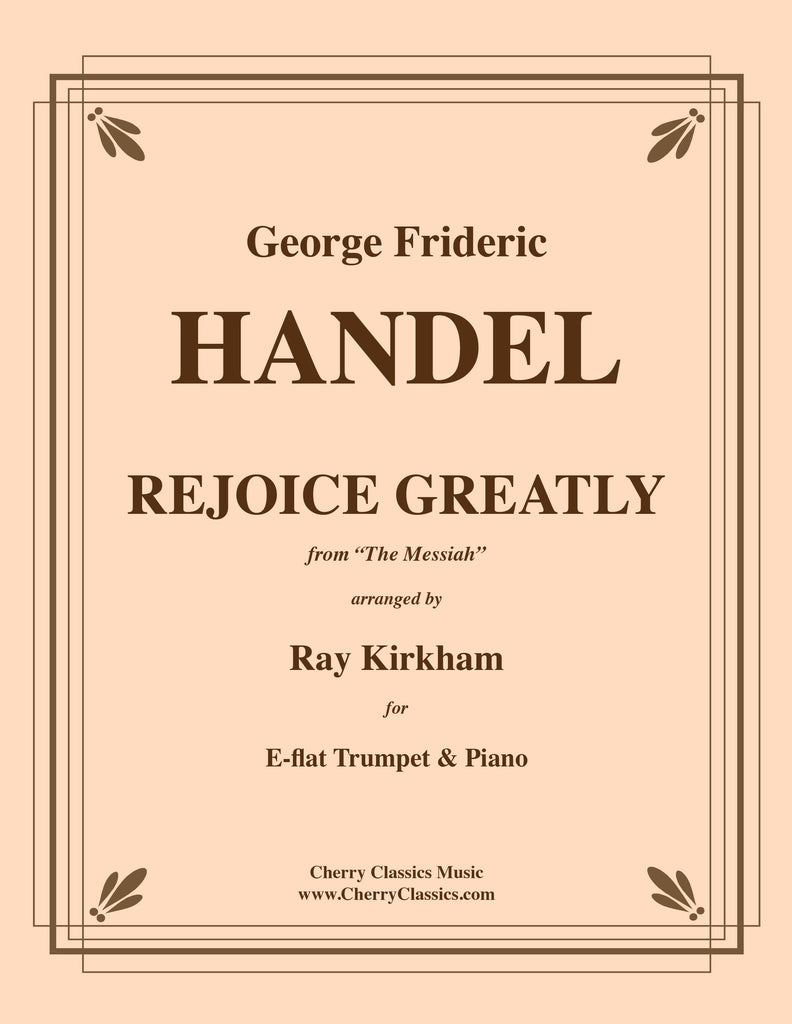 Handel - Rejoice Greatly from the Messiah for Trumpet and Piano