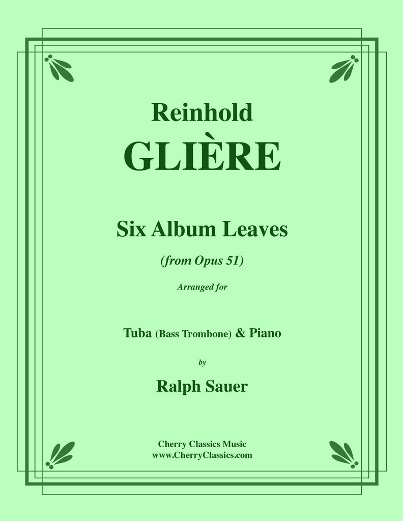 Gliere - Six Album Leaves from Op. 51 for Tuba or Bass Trombone and Piano - Cherry Classics Music