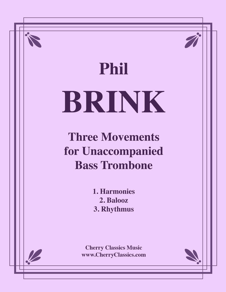 Brink - Three Movements for Unaccompanied Bass Trombone - Cherry Classics Music