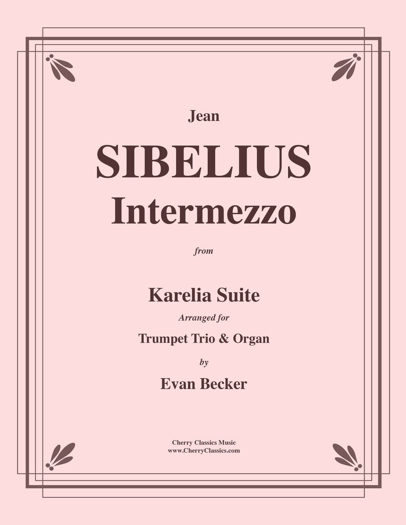 Sibelius - Intermezzo from the Karelia Suite for Three Trumpets and Organ