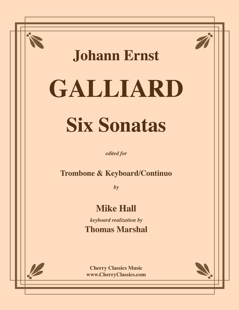 Galliard - Six Sonatas for Trombone & Keyboard or Continuo - Cherry Classics Music