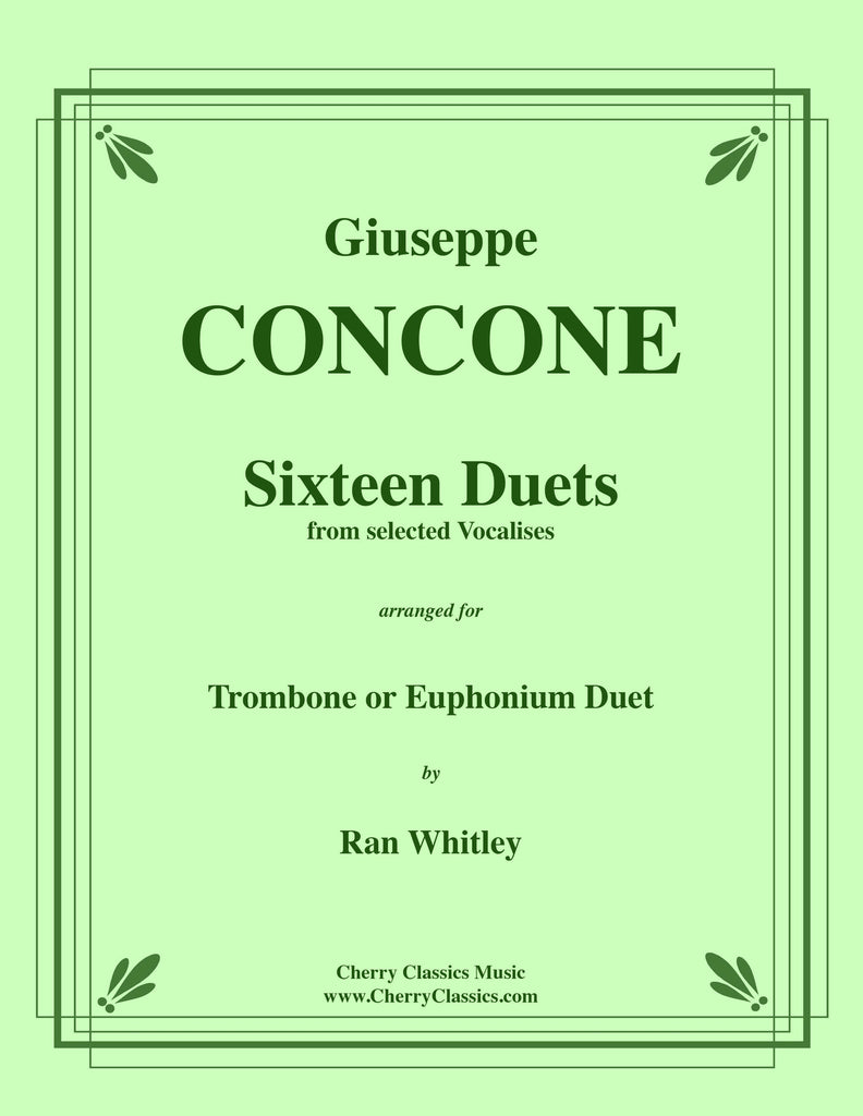 Concone - Sixteen Duets from selected Vocalises for Trombone or Euphonium - Cherry Classics Music