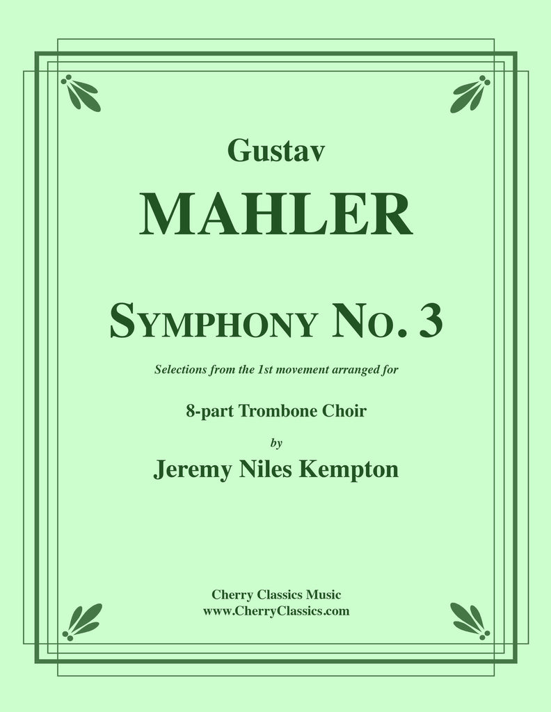 Mahler - Symphony No. 3 selections from 1st movement for 8-part Trombone Choir - Cherry Classics Music