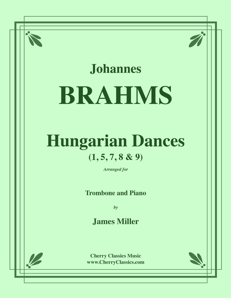 Brahms - Hungarian Dances for Trombone and Piano - Cherry Classics Music