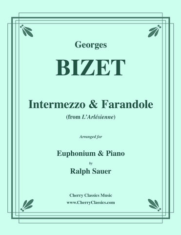 Bizet - Intermezzo & Farandole for Trombone and Piano