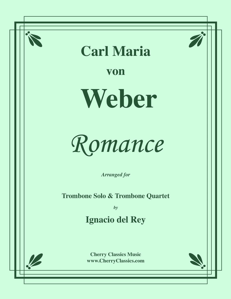 Weber - Romance for Trombone Solo and Trombone Quartet