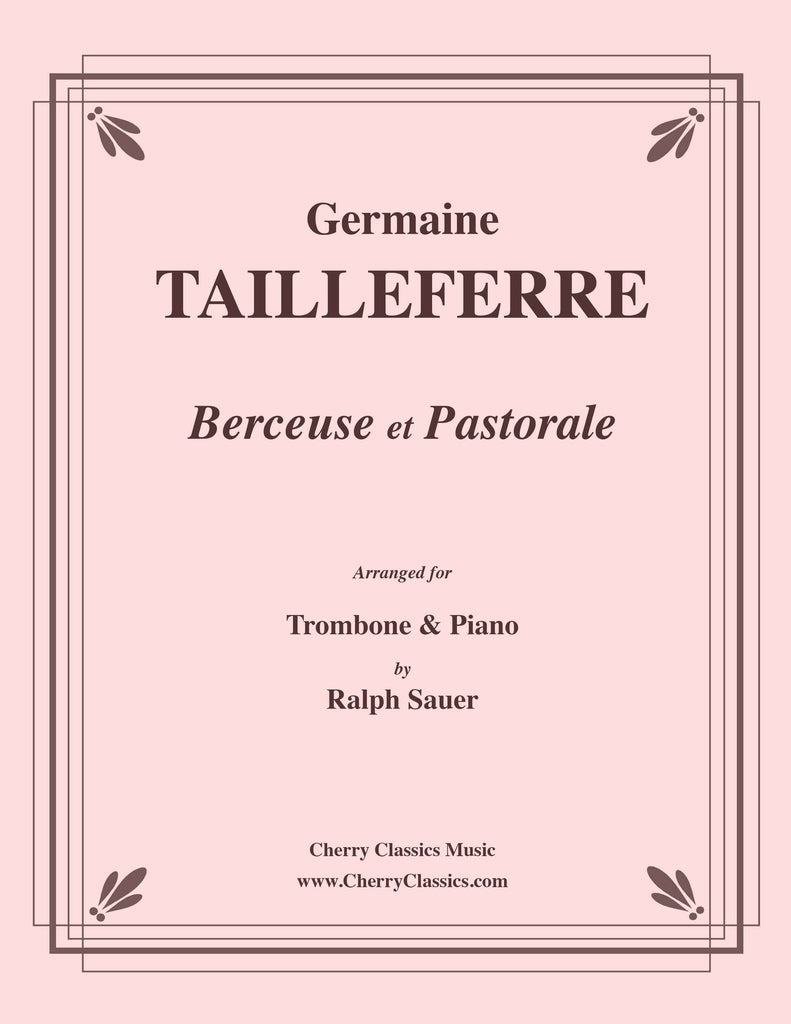 Tailleferre - Berceuse et Pastorale for Trombone and Piano - Cherry Classics Music