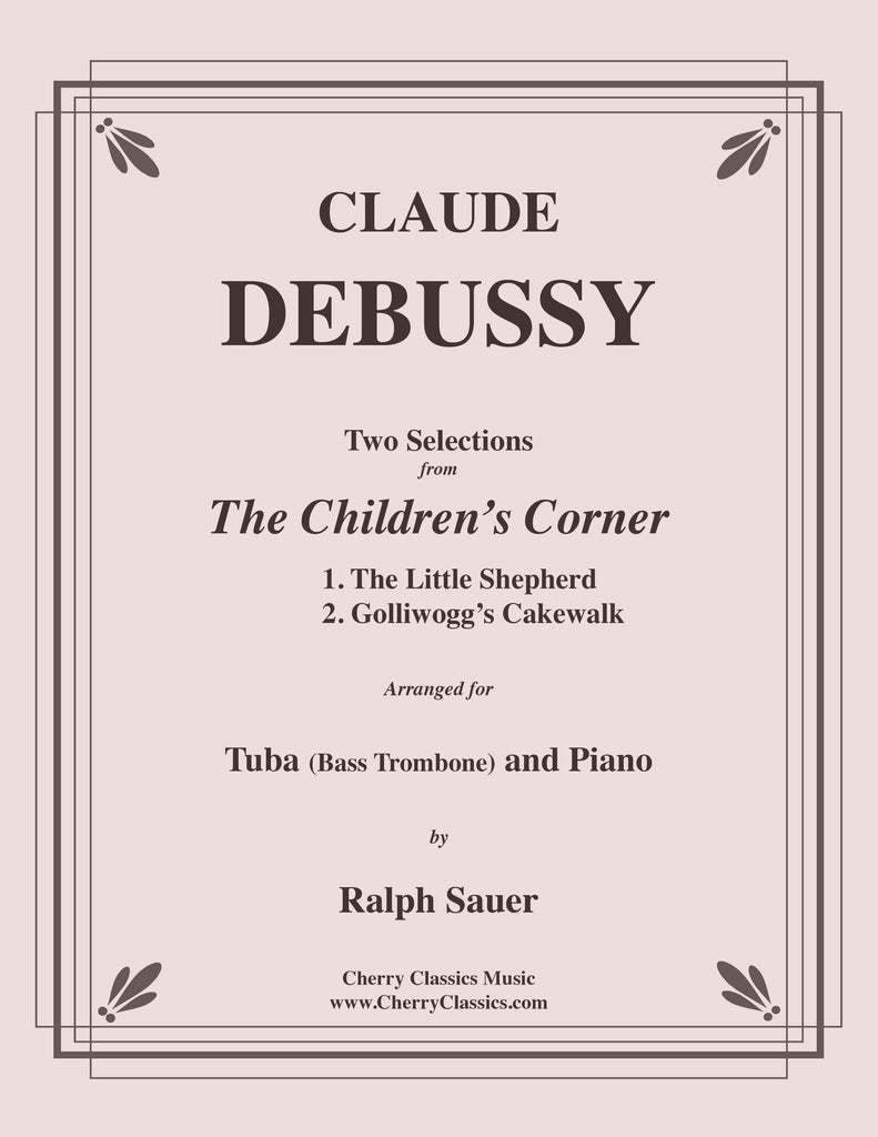 Debussy - Two Selections from the Children's Corner for Tuba or Bass Trombone and Piano - Cherry Classics Music