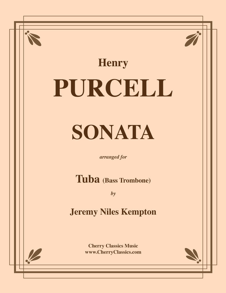 Purcell - Sonata for Tuba or Bass Trombone & Piano or Organ accompaniment