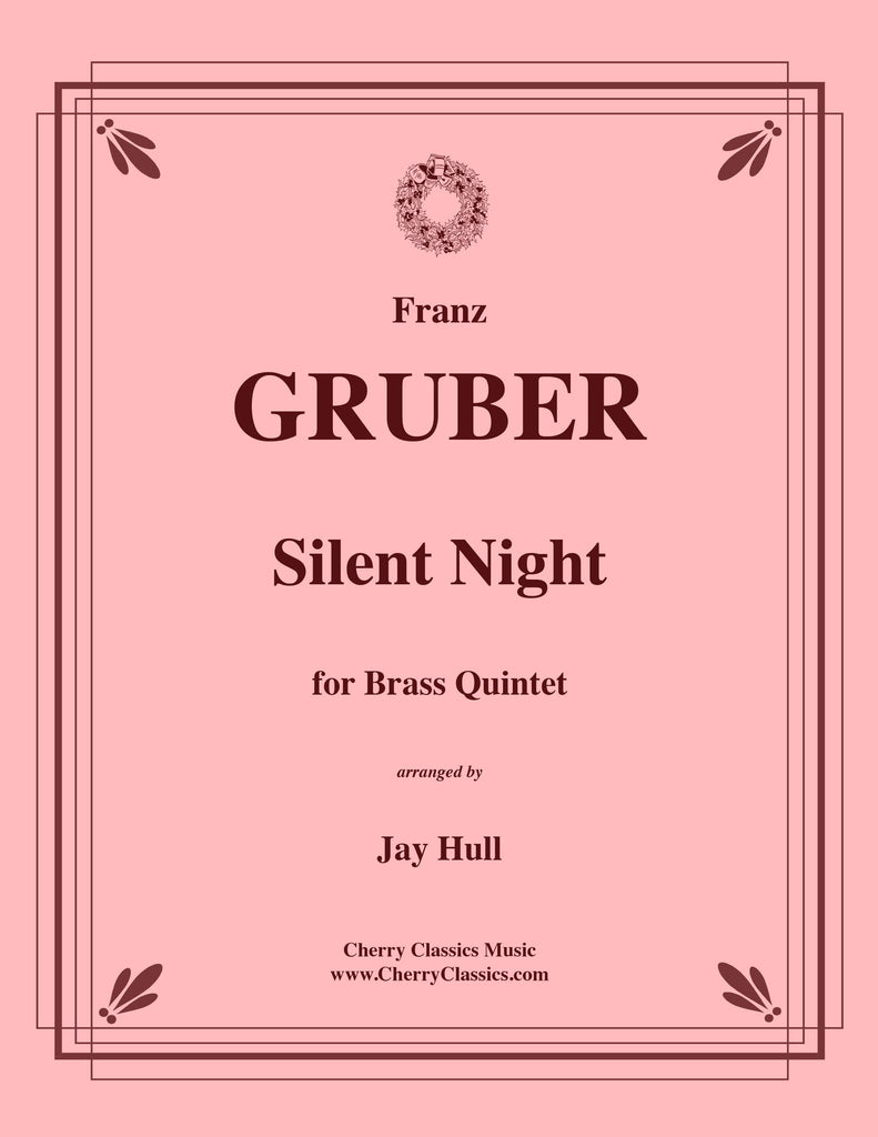 Gruber - Silent Night for Brass Quintet, arr. by Jay Hull - Cherry Classics Music