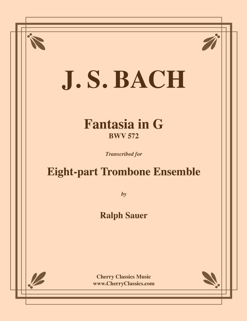 Bach - Fantasia in G major BWV 572 for 8-part Trombone Ensemble - Cherry Classics Music