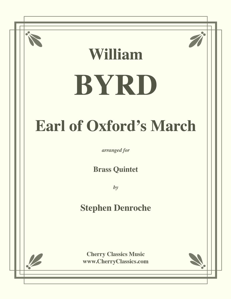 Byrd - Earl of Oxford's March for Brass Quintet - Cherry Classics Music