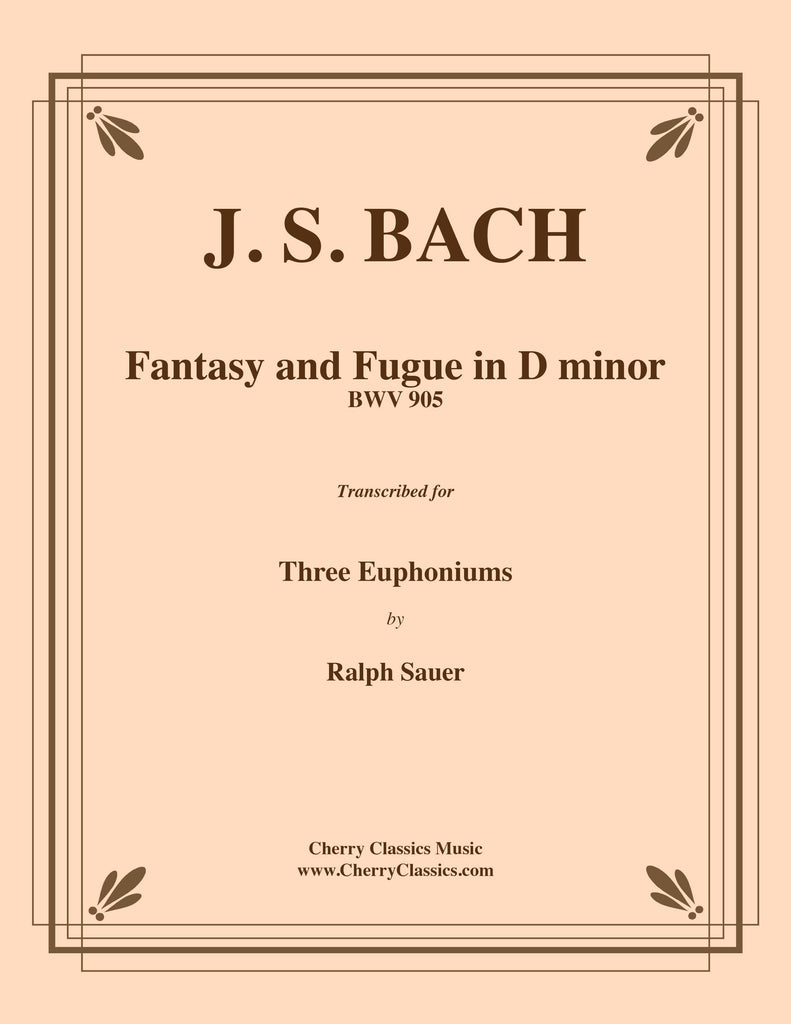 Bach - Fantasy and Fugue in D minor BWV 905 for Euphonium Trio - Cherry Classics Music