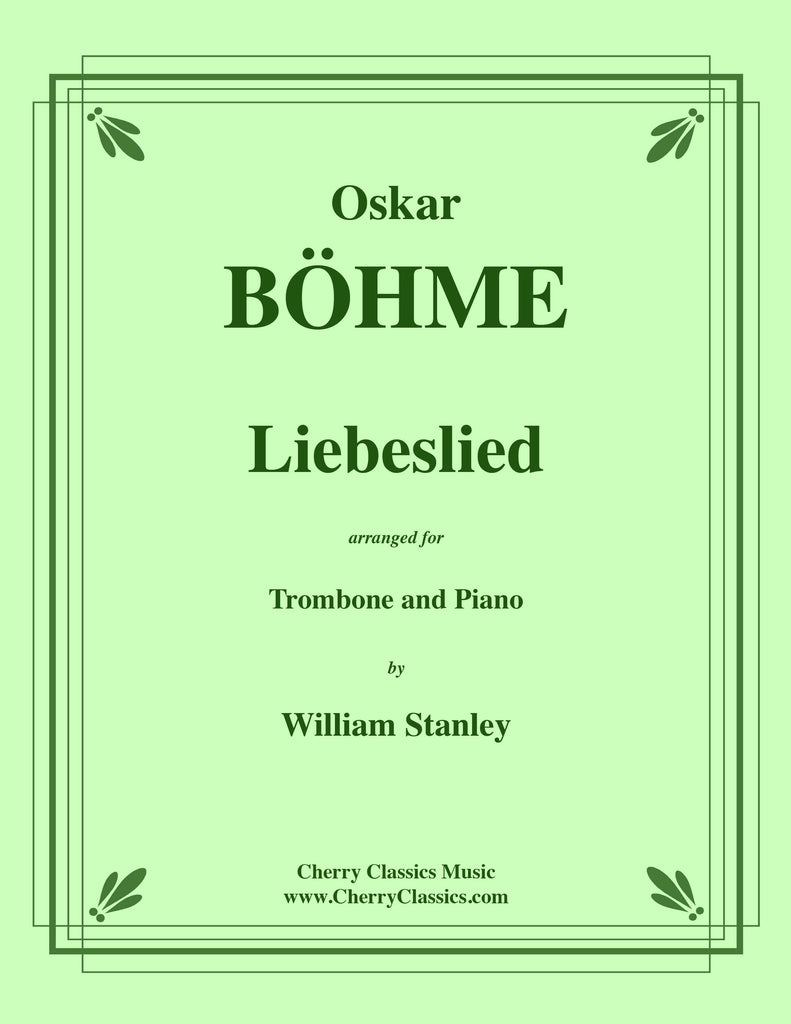 Bohme - Liebeslied for Trombone and Piano - Cherry Classics Music