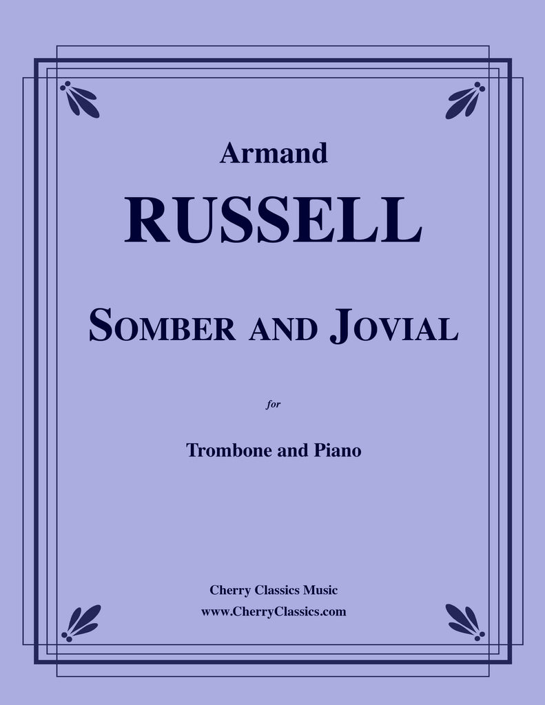 Russell - Somber and Jovial for Trombone and Piano