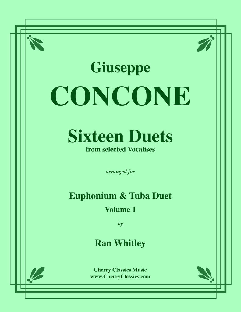 Concone - Sixteen Duets from selected Vocalises for Euphonium and Tuba, volume 1 - Cherry Classics Music