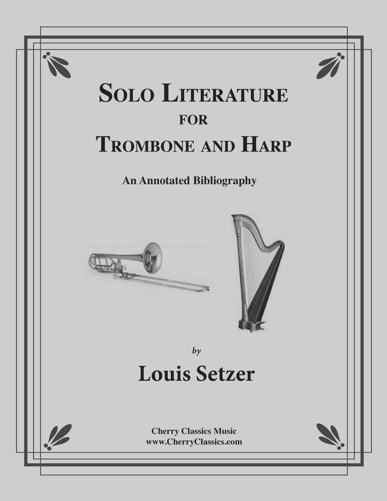 Setzer - Solo Literature for Trombone and Harp - An Annotated Bibliography