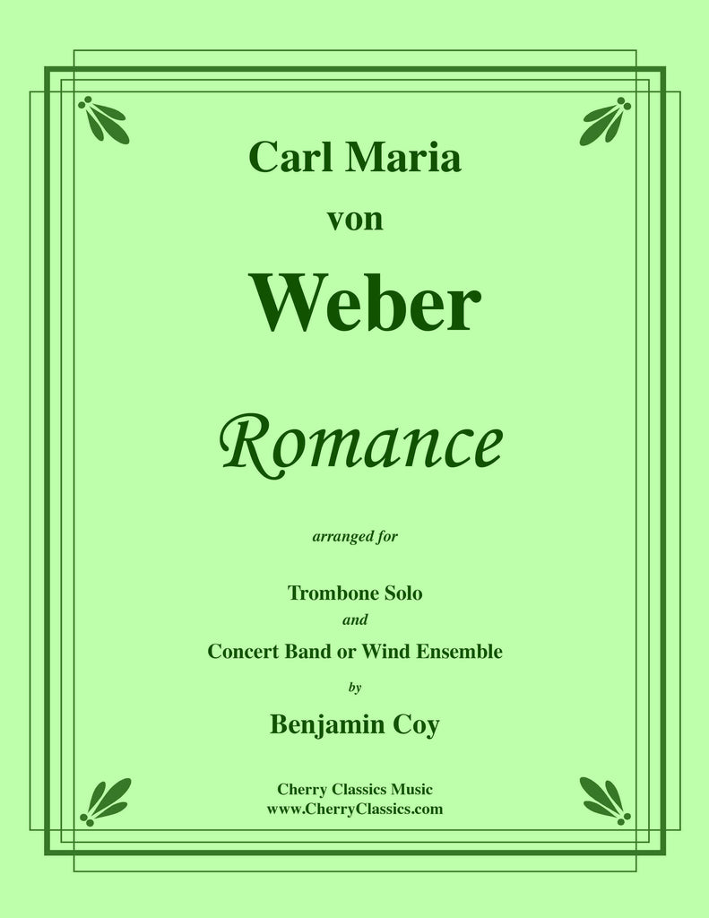Weber - Romance for Trombone Solo and Concert Band or Wind Ensemble