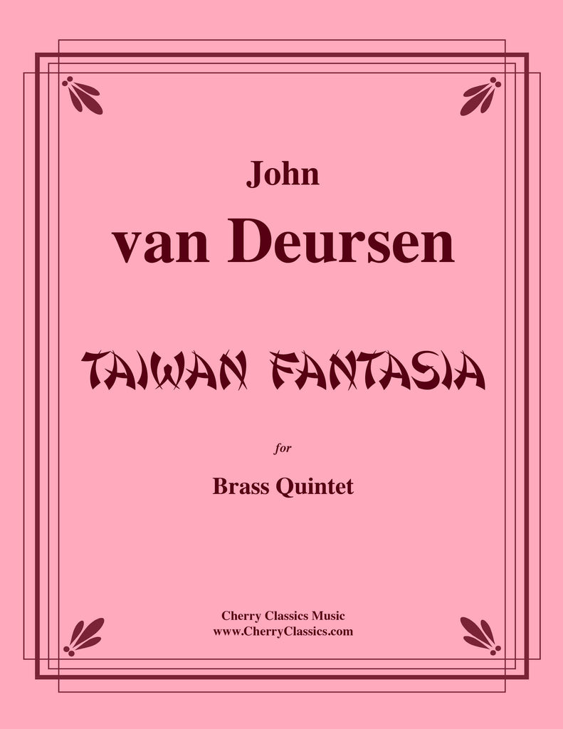 vanDeursen - Taiwan Fantasia for Brass Quintet - Cherry Classics Music