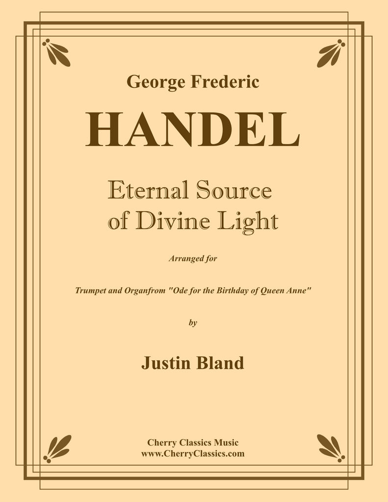 Handel - Eternal Source of Light Divine for Trumpet and Organ - Cherry Classics Music