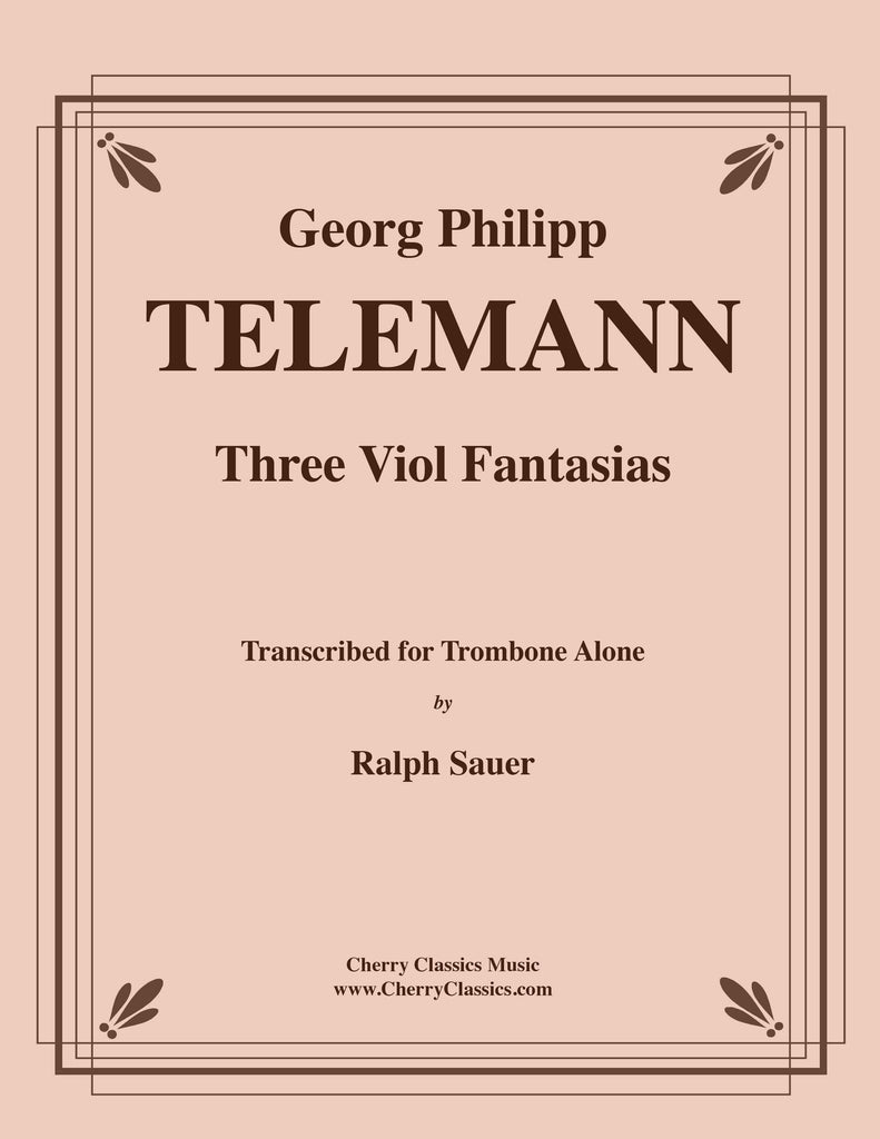 Telemann - Three Viol Fantasias for Trombone Alone - Cherry Classics Music