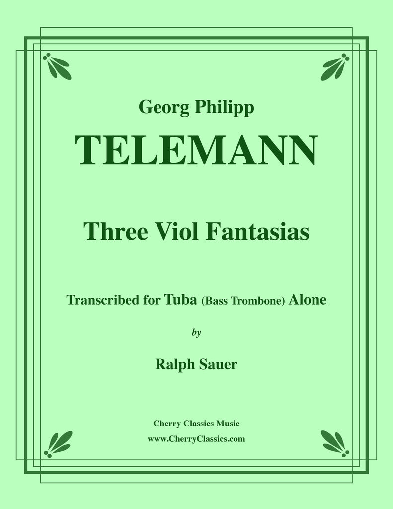 Telemann - Three Viol Fantasias for Tuba or Bass Trombone Alone - Cherry Classics Music