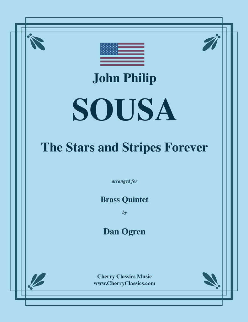 Sousa - The Stars and Stripes Forever for Brass Quintet - Cherry Classics Music