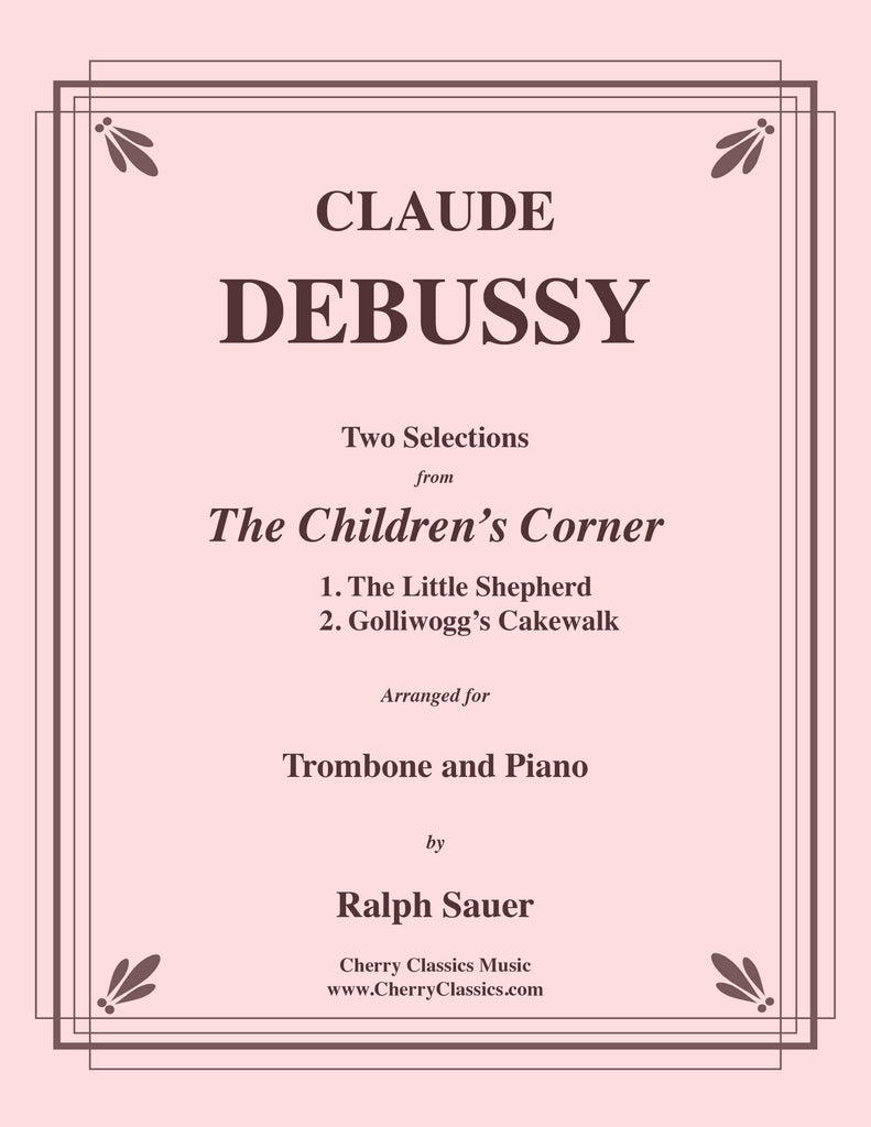 Debussy - Two Selections from the Children's Corner for Trombone and Piano - Cherry Classics Music