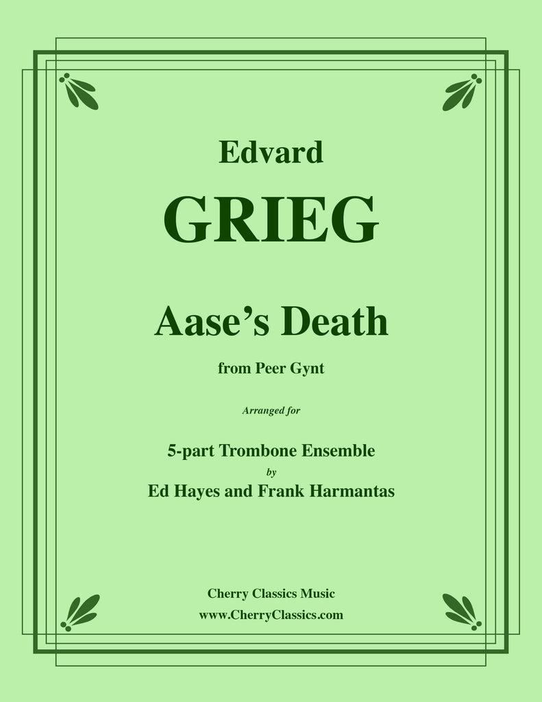 Grieg - Aase's Death from Peer Gynt Suite for 5-part Trombone Ensemble - Cherry Classics Music