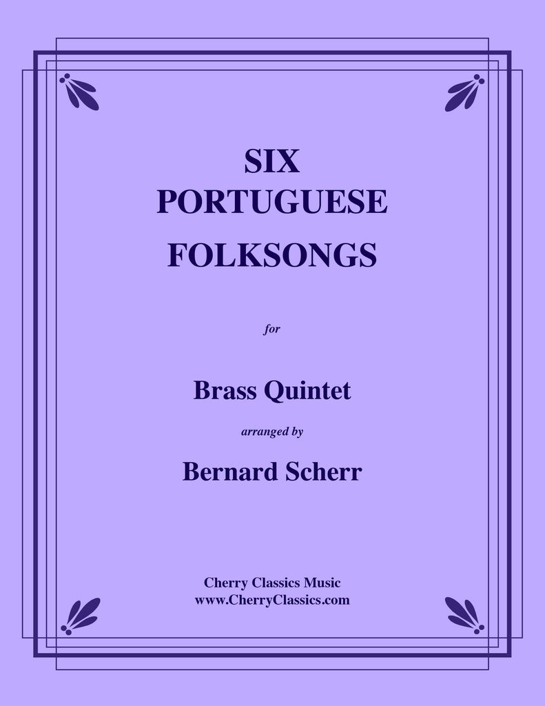 Traditional - Six Portuguese Folksongs for Brass Quintet