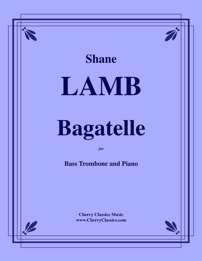 Lamb - Bagatelle for Bass Trombone and Piano - Cherry Classics Music