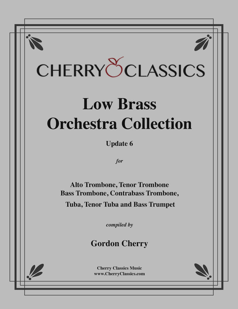Cherry - Low Brass Orchestra Collection Update No. 6 - Cherry Classics Music