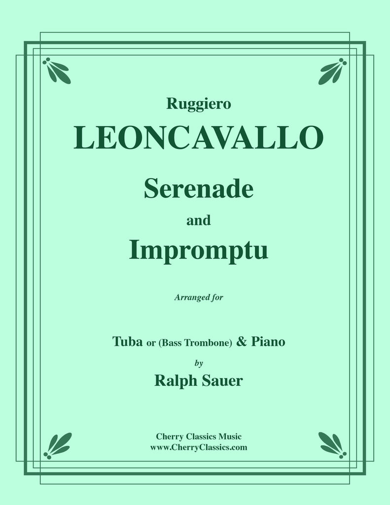 Leoncavallo - Serenade and Impromptu for Tuba or Bass Trombone and Piano - Cherry Classics Music