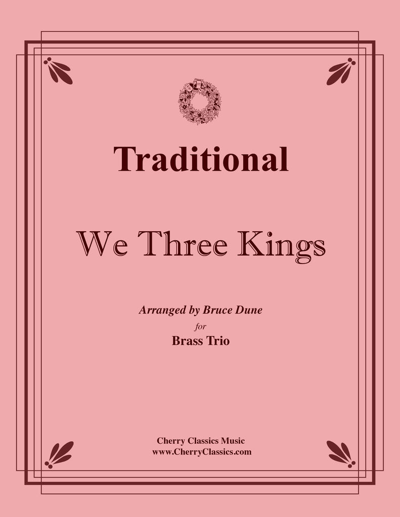 Traditional - We Three Kings for Brass Trio - Cherry Classics Music