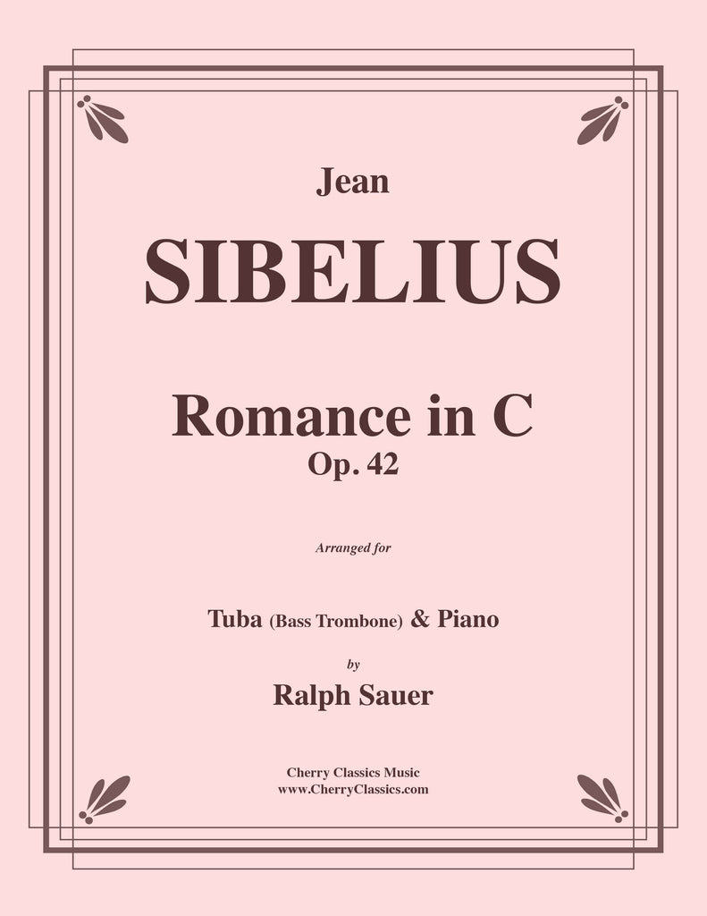 Sibelius - Romance in C, Op. 42 for Tuba or Bass Trombone and Piano - Cherry Classics Music